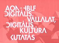 AON - HBLF DIGITÁLIS VÁLLALAT, DIGITÁLIS KULTÚRA KUTATÁS sajtómegjelenések
